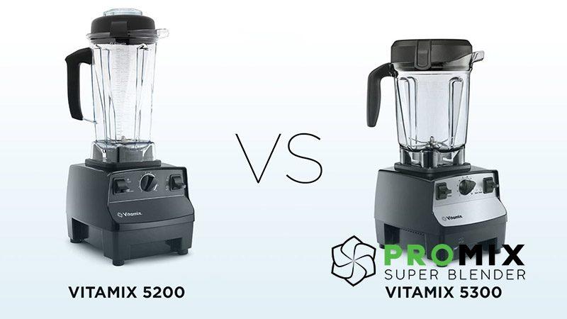 so-sánh-vitamix-5200-vs-5300